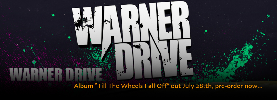 Warner Drive - Album out July 28:th